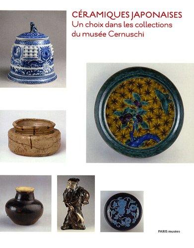 9782759600380: C�ramiques japonaises : Un choix dans les collections du mus�e Cernuschi