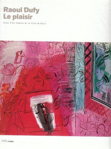 9782759600434: Raoul Dufy : Le plaisir