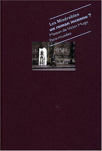 Les miserables Un roman inconnu: Collectif