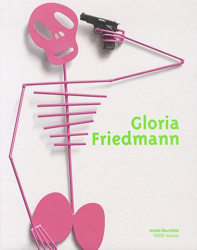 Gloria Friedmann Lune Rousse au Musee Bourdelle: Collectif