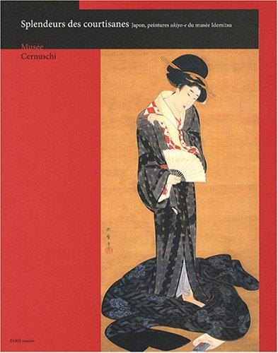 9782759600588: Splendeurs des courtisanes : Japon, peintures ukiyo-e du musée Idemitsu