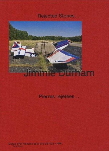 jimmie durham: REJECTED STONES... / PIERRES REJETEES... (PARIS MUSEES) (9782759600847) by Collectif
