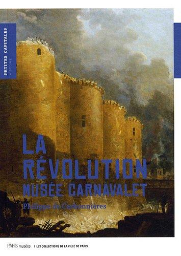 9782759600977: La Révolution : Musée Carnavalet