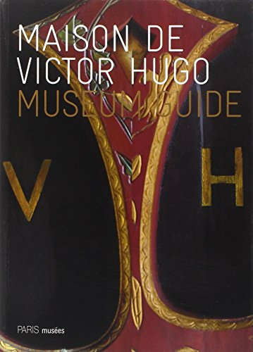 Maison de Victor Hugo Museum Guide English: Collectif
