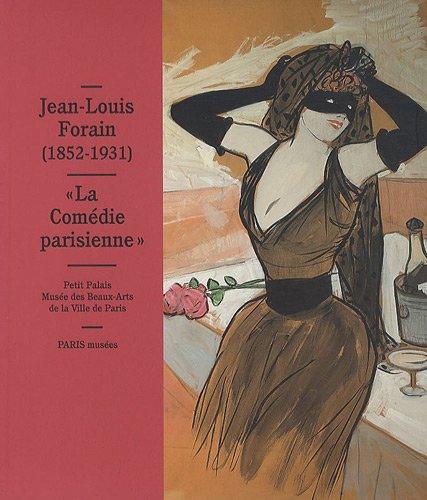 9782759601554: Jean-Louis Forain (1852-1931) : La Comédie parisienne