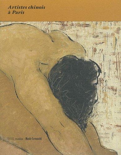 Artistes chinois àParis (French Edition): Sans