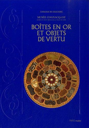 9782759601813: Objets de vertus, boites, tabatières, étuis et nécessaires collections d'orfevrerie