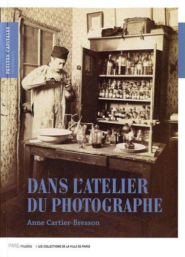9782759601875: l'atelier du photographe