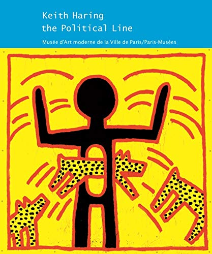 Keith Haring, The Political Line. 19 Avril - 18 Aout, 2013