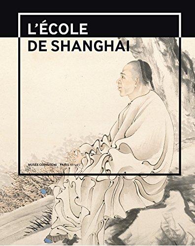 9782759602179: L'école de Shanghai (1840-1920) : Peintures et calligraphies du musée de Shanghai