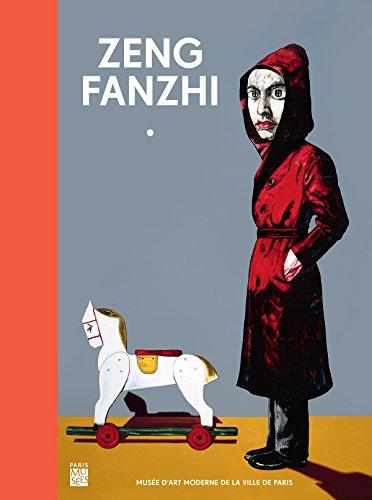 9782759602278: Zeng Fanzhi : Musée d'Art Moderne de la Ville de Paris 18 octobre 2013-16 février 2014