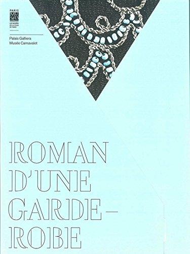 Roman d'une garde-robe: Goissiord Sophie