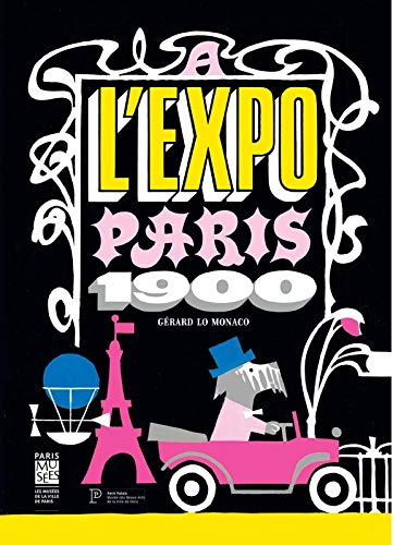 9782759602476: A l'expo Paris 1900
