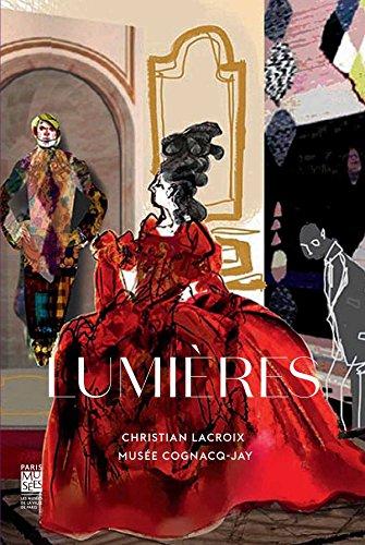 Lumières : Carte blanche à Christian Lacroix, musée Cognacq-Jay, 19 novembre ...