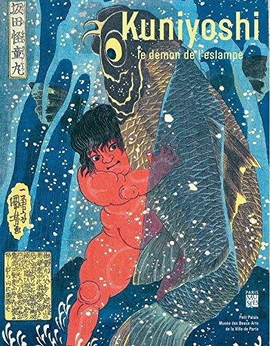9782759603015: Kuniyoshi, le démon de l'estampe