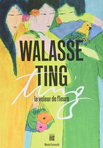 9782759603305: Walasse Ting : Le voleur de fleurs