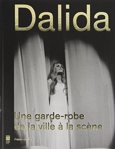 9782759603466: Dalida une garde-robe de la ville a la scene