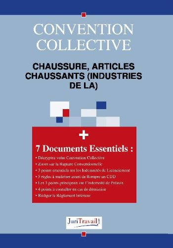 9782759702008: 3163. Chaussure, articles chaussants (industries de la) Convention collective