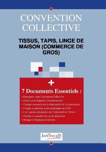 9782759702725: 3047. Tissus, tapis, linge de maison (commerce de gros) Convention collective