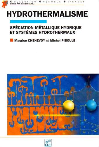 hydrothermalisme: Maurice Chenevoy, Michel Piboule