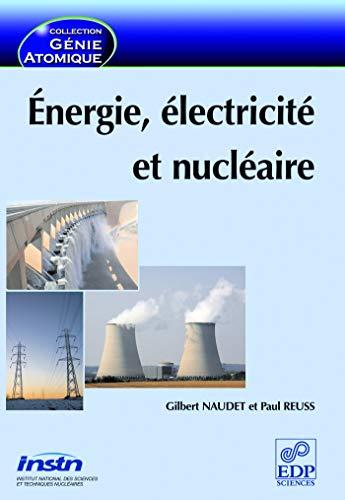 9782759800407: Energie, électricité et nucléaire