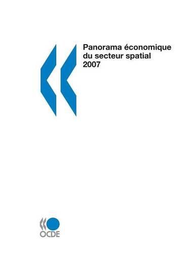 Panorama économique du secteur spatial (French Edition): OECD Publishing