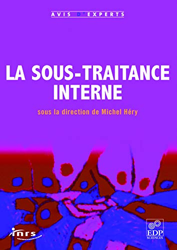 la sous-traitance interne: Michel H�ry