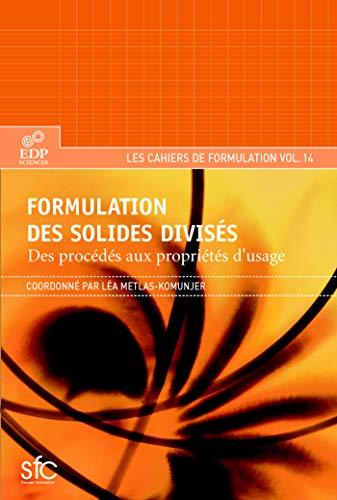 9782759803675: Formulation des solides divisés : Des procédés aux propriétés d'usage