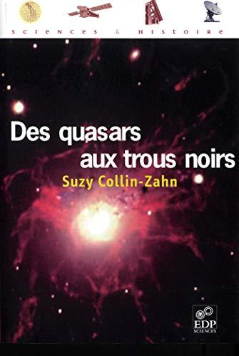 des quasars aux trous noirs: Suzy Collin-Zahn