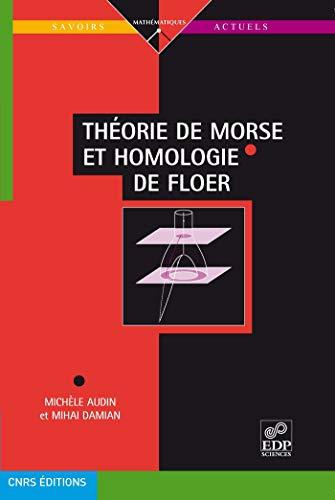 9782759805181: Théorie de Morse et homologie de Floer