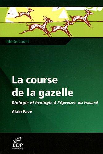 La course de la gazelle (French Edition): Alain Pavé