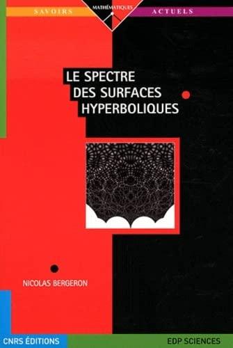 9782759805648: Le spectre des surfaces hyperboliques (French Edition)