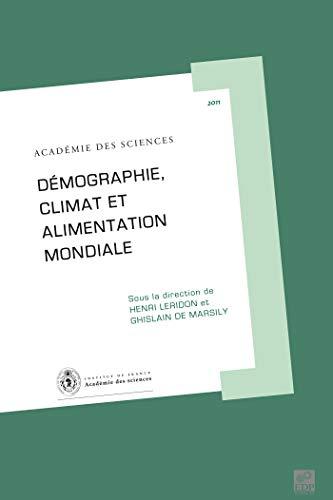 9782759805815: D�mographie, climat et alimentation mondiale