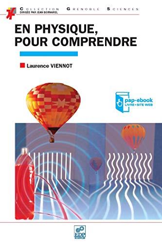 en physique pour comprendre: Laurence Viennot