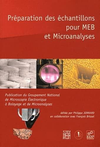 préparation des échantillons pour MEB et microanalyses: Philippe Jonnard