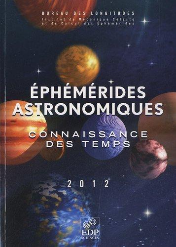 9782759806799: Ephémérides astronomiques : Connaissance des temps (1Cédérom)