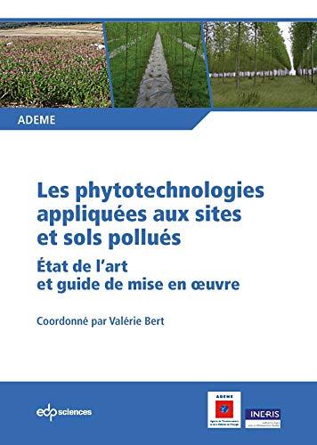Les phytotechnologies appliqués aux sites et sols pollués: Ademe