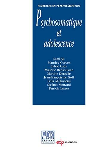 9782759811885: Psychosomatique et adolescence