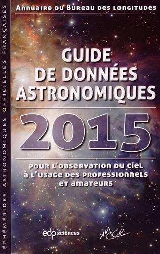 9782759812592: Guide de données astronomiques : Annuaire du Bureau des longitudes