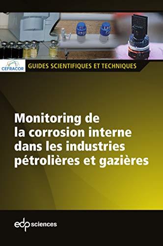 Monitoring de la corrosion interne dans les: CEFRACOR
