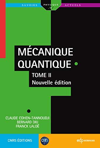 9782759822867: Mécanique quantique : Tome 2
