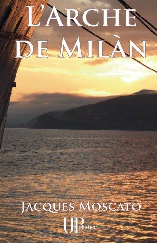 9782759903221: L'Arche de Milàn