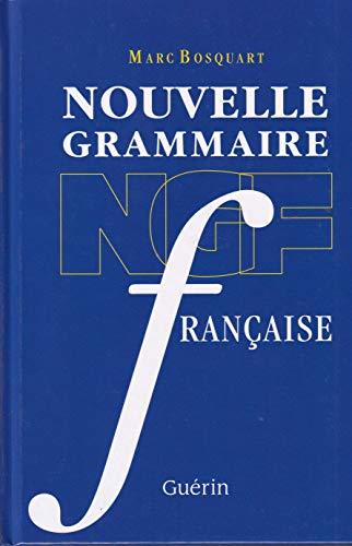 nouvelle grammaire francaise: Marc Bosquart