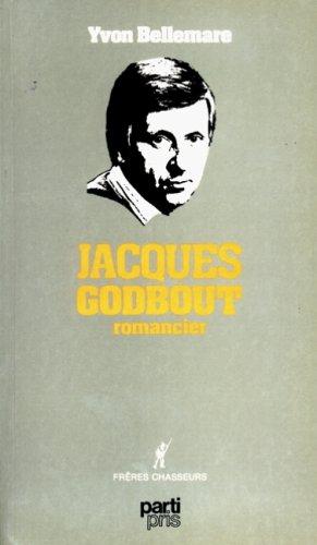 Jacques Godbout, romancier: n/a