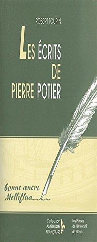 9782760304260: Les écrits de Pierre Potier