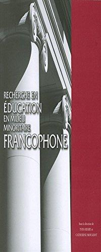 Recherche En Education En Milieu Minoritaire Francophone (Actexpress) (French Edition): n/a