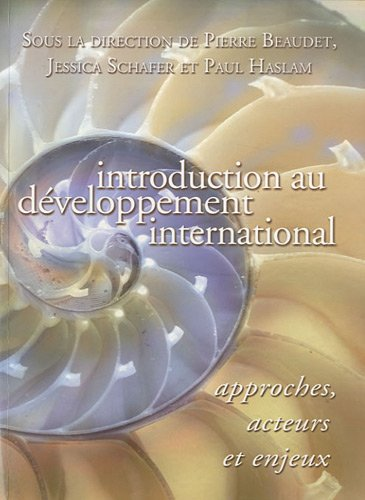 Introduction Au Developpement International/Introduction to International Development: Pierre Beaudet (Editor),