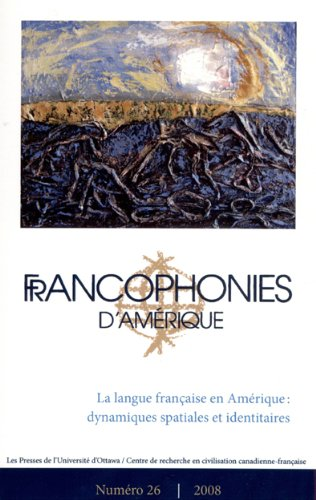 Francophonies D'Amerique 26 (French Edition): n/a