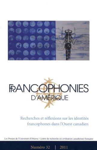 9782760307766: Francophonies d'Amerique Volume 32