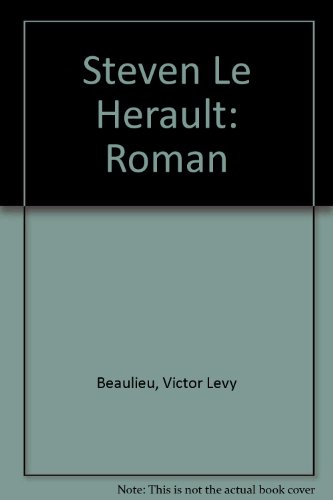 Steven Le Herault: Roman (French Edition): Victor Levy Beaulieu